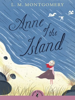 cover image of Anne of the Island (Puffin Classics Relaunch)