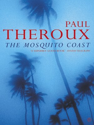 cover image of The Mosquito Coast