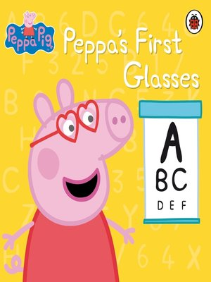 cover image of Peppa's First Glasses