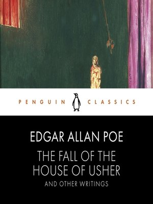 cover image of The Fall of the House of Usher and Other Writings