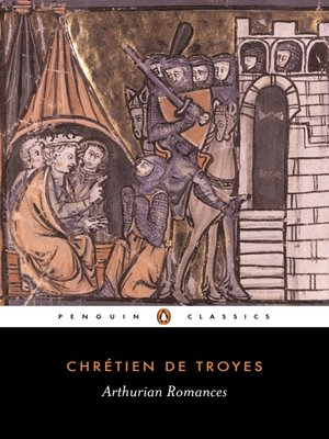 an overview of the arthurian romance and the case of chretein de troyes Chrétien de troyes's late chrétien de troyes's perceval, the continuations, and french arthurian romance norris lacy offers the case of john.