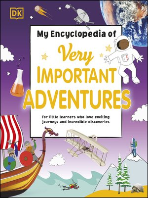 cover image of My Encyclopedia of Very Important Adventures