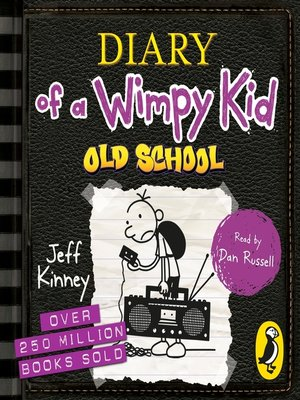 cover image of Old School: Diary of a Wimpy Kid Series, Book 10