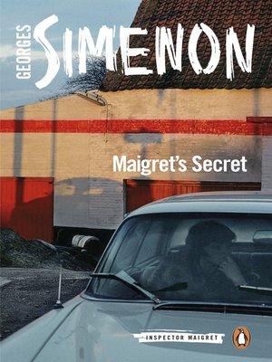 cover image of Maigret's Secret