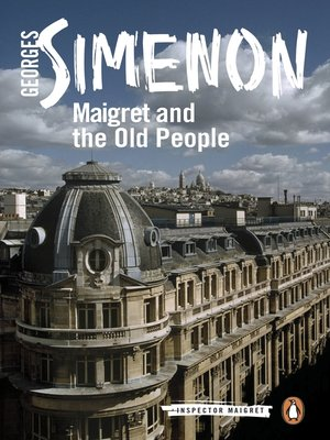cover image of Maigret and the Old People