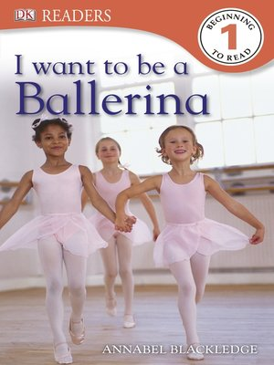 cover image of I Want to Be a Ballerina