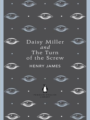 cover image of Daisy Miller and the Turn of the Screw