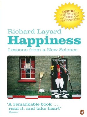 """richard layard stated """"happiness comes from"""