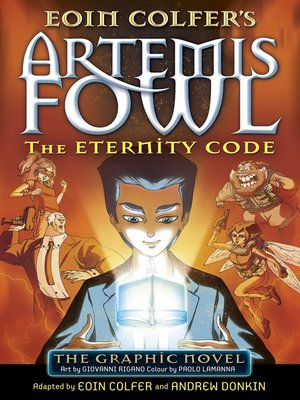 cover image of Artemis Fowl: The Eternity Code Graphic Novel