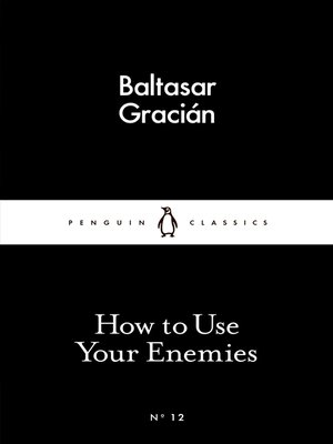 cover image of How to Use Your Enemies
