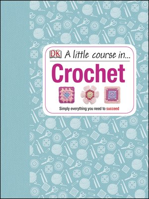 cover image of A Little Course in Crochet