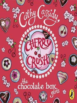 cover image of Cherry Crush