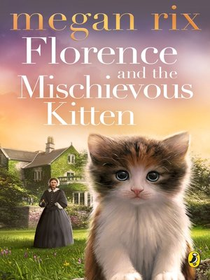 cover image of Florence and the Mischievous Kitten
