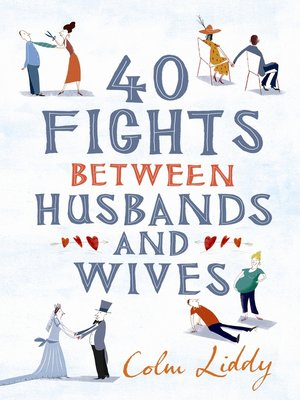 cover image of 40 Fights Between Husbands and Wives