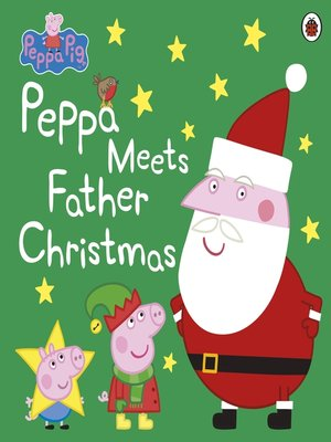 cover image of Peppa Meets Father Christmas