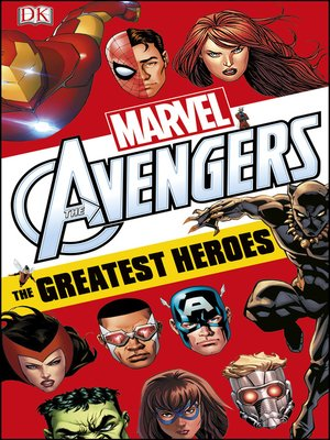 cover image of Marvel Avengers the Greatest Heroes