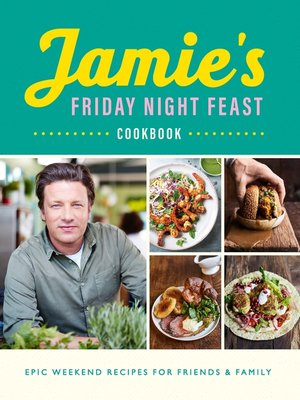 cover image of Jamie's Friday Night Feast Cookbook