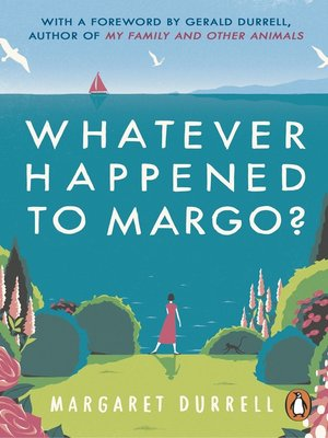 cover image of Whatever Happened to Margo?