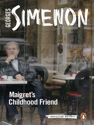 cover image of Maigret's Childhood Friend