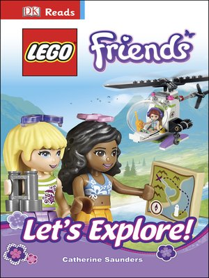 cover image of LEGO® Friends Let's Explore!