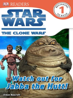 cover image of Star Wars: The Clone Wars: Watch Out for Jabba the Hutt!