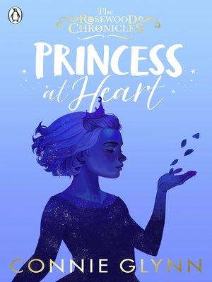 cover image of Princess at Heart