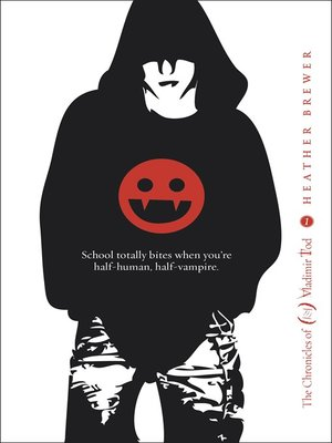 cover image of The Chronicles of Vladimir Tod:  Eighth Grade Bites