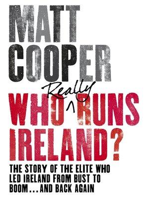 cover image of Who Really Runs Ireland?