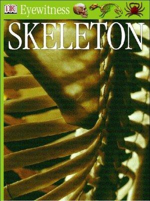cover image of Eyewitness GUides:  Skeleton