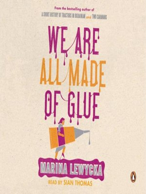 cover image of We Are All Made of Glue