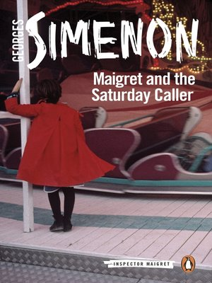 cover image of Maigret and the Saturday Caller