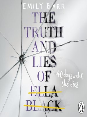 cover image of The Truth and Lies of Ella Black