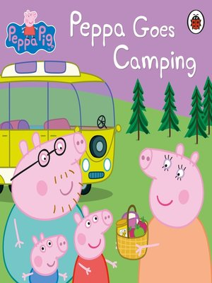 cover image of Peppa Goes Camping