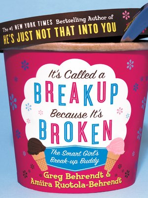 cover image of It's Called a Breakup Because It's Broken