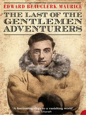 cover image of The Last of the Gentlemen Adventurers