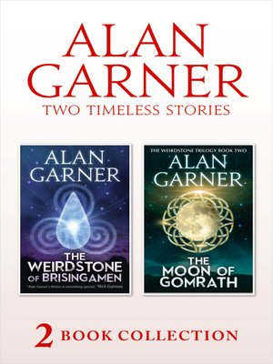 cover image of The Weirdstone of Brisingamen and the Moon of Gomrath