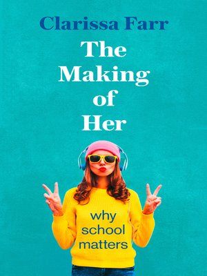 cover image of The Making of Her