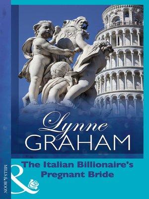 cover image of The Italian Billionaire's Pregnant Bride