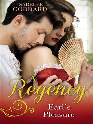 cover image of A Regency Earl's Pleasure
