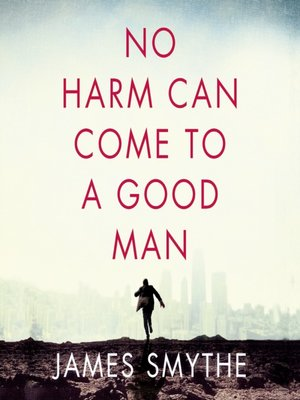 cover image of No Harm Can Come to a Good Man