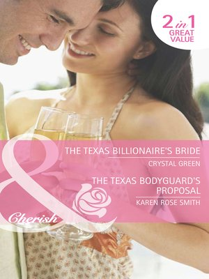 cover image of The Texas Billionaire's Bride / The Texas Bodyguard's Proposal