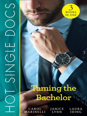 cover image of Hot Single Docs: Taming The Bachelor