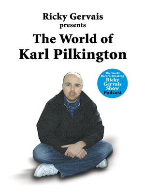 cover image of The World of Karl Pilkington
