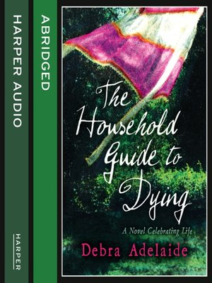 cover image of The Household Guide to Dying