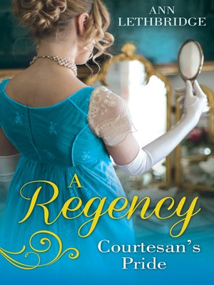 cover image of A Regency Courtesan's Pride