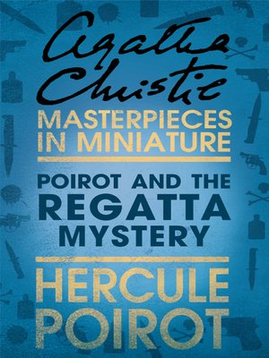 cover image of Poirot and the Regatta Mystery
