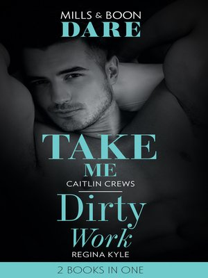 cover image of Take Me / Dirty Work