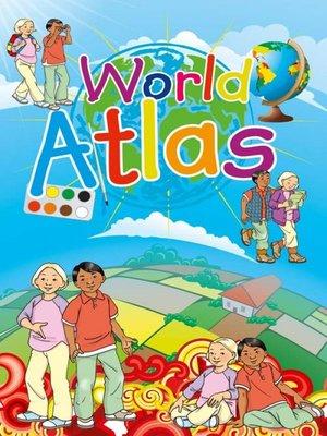 cover image of World Atlas for Children