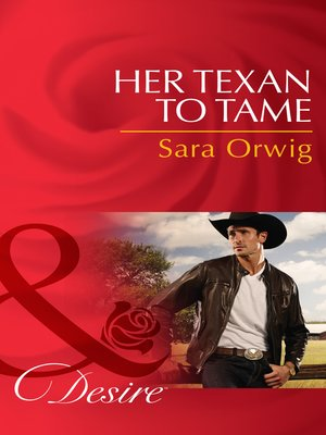 cover image of Her Texan to Tame