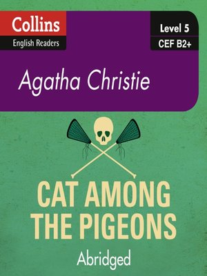 cover image of Cat Among the Pigeons - Collins ELT Readers B2